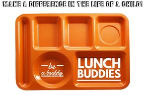 Be a Lunch Buddy and make a difference in a student's life!