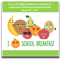 Students eat FREE during National School Breakfast Week from March 4-8!