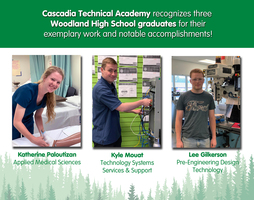 Three Woodland High 2019 graduates recognized by Cascadia Technical Academy