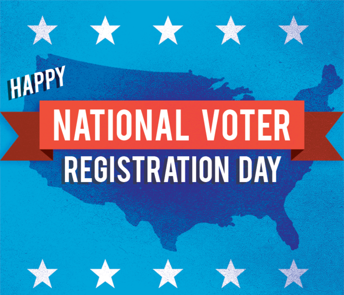 Happy National Voter Registration Day!