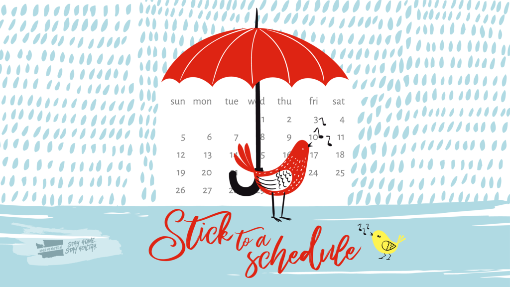 Stay Safe, Stay Healthy - Stick to a Schedule