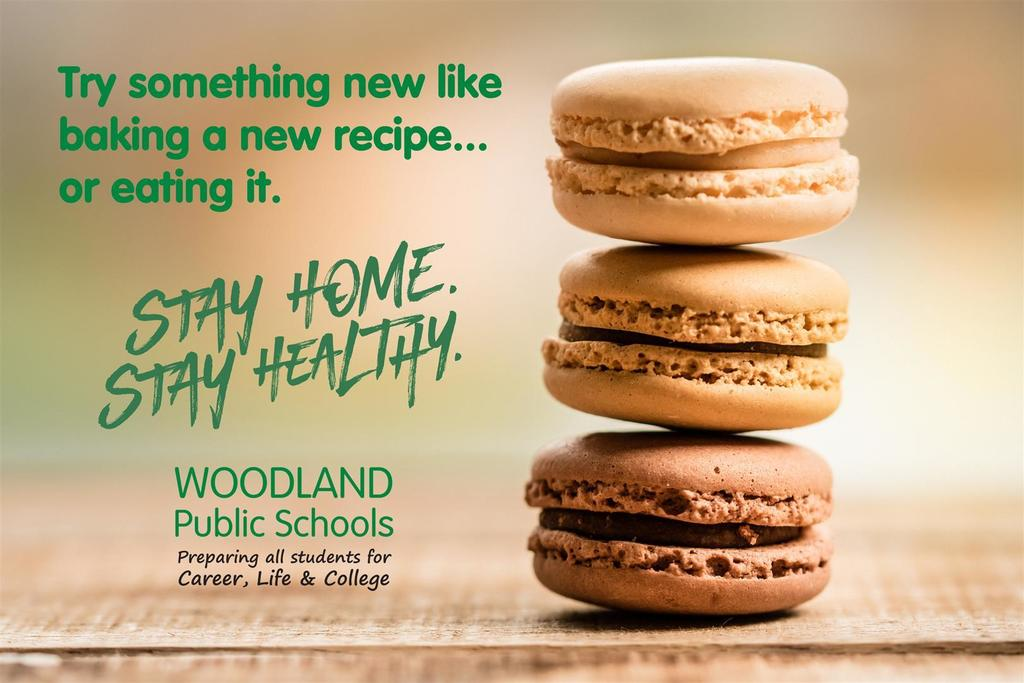 Stay Home, Stay Healthy - Woodland Public Schools